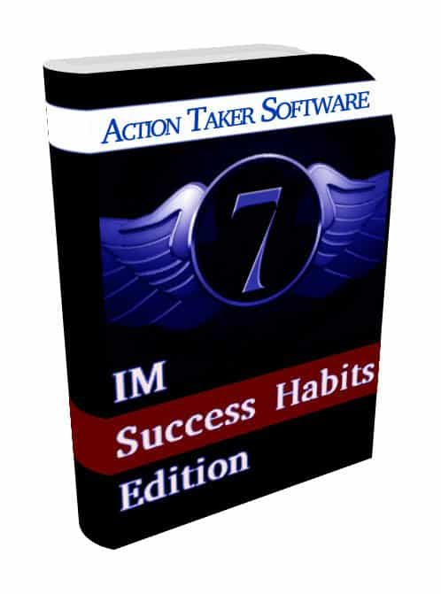 Action Taker Software 7 IM Success Habits Edition Review with 🎁Custom Bonuses🎁 - A Training Course and Productivity Software Your Customers Will Value!